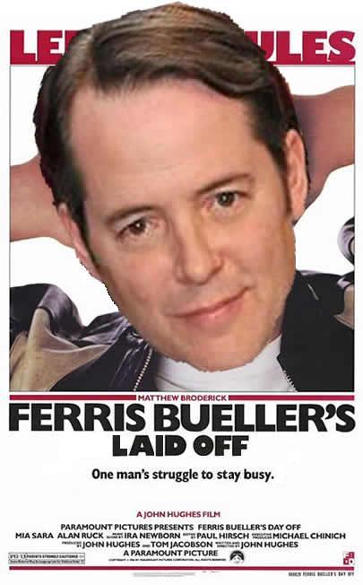 ferris_bueller_laid_off
